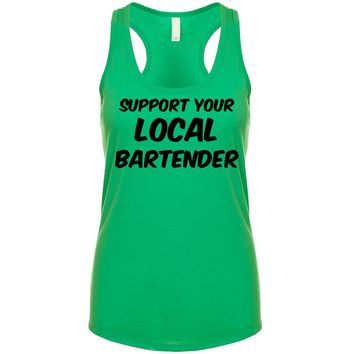 Support Your Local Bartender  Women's Tank