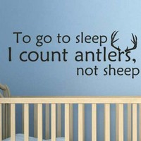 To Go To Sleep I Count Antlers Not Sheep Vinyl Wall Decal Sticker