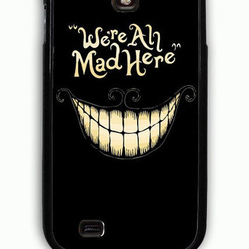 Samsung Galaxy S4 Case - Rubber (TPU) Cover with Alice In Wonderland We re All Mad Rubber Case Design