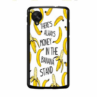 Theres Always Money In The Banana Stand Nexus 5 Case