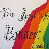 "Christian oil painting on canvas, rainbow color, Bible verse painting, black script letters, ""The Lord is my banner"", 20x16, white"