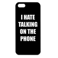I Hate Talking On The Phone iPhone Case Cover 5s, 5C, 4/4S Grey, Black, Grey, Red, Teal, White