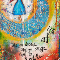 "Colorful mixed media painting, Inspirational Quote ""Life is art.... Enjoy the dance."", Motivational Image, giclée fine art 12"" x 16"""