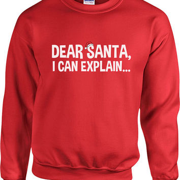 Funny Christmas Sweater Dear Santa I Can Explain Sweater Christmas Presents Holiday Season Ugly Xmas Sweater Unisex Hoodie - SA415