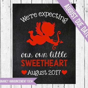 Valentine pregnancy announcement, Valentines pregnancy photo prop, Valentine Pregnancy chalkboard, We're expecting, AUGUST 2017 DUE DATE