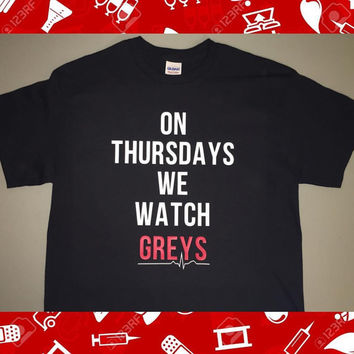 On Thursdays We Watch Greys Shirt for Grey's Anatomy Fans TGIT on ABC Family