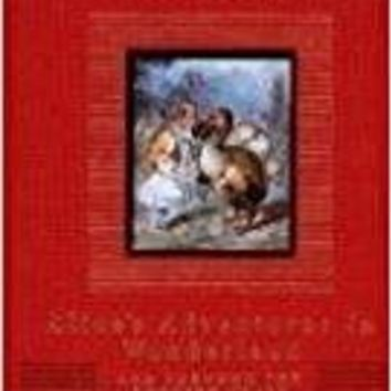 Alice in Wonderland / Through the Looking Glass Everyman's Library Children's Classics