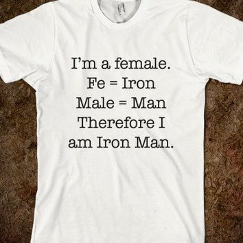 I'm a female. Therefore I am Iron Man. - Marvel Designs