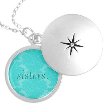 Sisters Locket from Zazzle.com