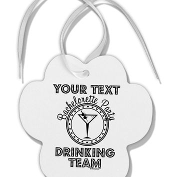 Personalized -Name- Bachelorette Party Drinking Team Paw Print Shaped Ornament