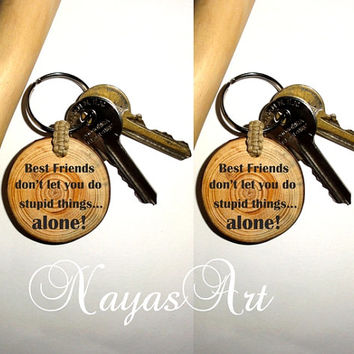 Best Friend Keychains. Keyring Best Friends Gift Quotes Key Chain. Personalized Wooden Keychain. Custom name keychains. Best friend keyrings