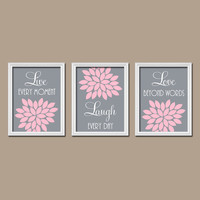 Pink Gray Custom Live Laugh Love Colors Flower Burst Petals Artwork Set of 3 Trio Prints Decor Bedroom WALL ART Bathroom Nursery Baby Crib