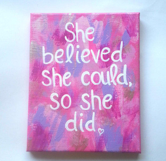 She Believed She Could So She Did From StarrJoy16 On Etsy