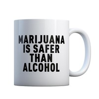 Marijuana is Safer Gift Mug
