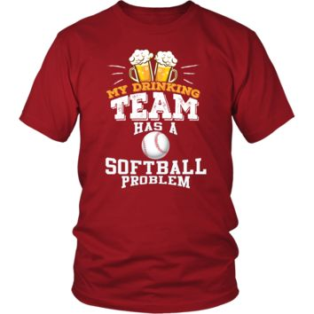 Men's My Drinking Team Has A Softball Problem T-Shirt - Funny Gift