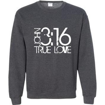John 3:16 True Love Christian Crewneck Unisex Sweatshirt