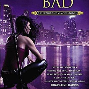 Biting Bad (Chicagoland Vampires)