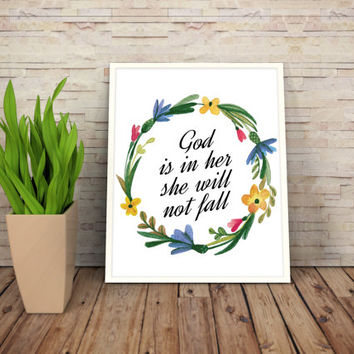 "Printable Art Motivational Print Typography Poster Inspirational Prints ""God is in her she will not fall"" Instant Download"