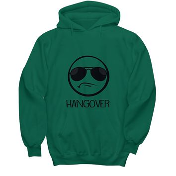Hangover Shades Sunglasses Funny Drinking Sweater Hoodie