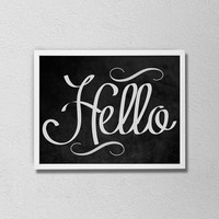 "Hello Typography Poster. Happy Quote. Simple. Modern. Black and White. Chalkboard Art. Minimalist. Elegant. Gift Idea. 8.5x11"" print"