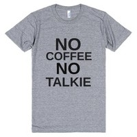 No Coffee, No Talkie-Unisex Athletic Grey T-Shirt