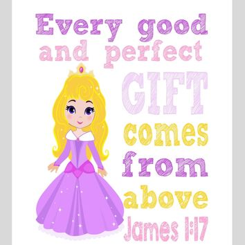 Aurora Christian Princess Nursery Decor Wall Art Print - Every Good and Perfect Gift Comes From Above - James 1:17 Bible Verse - Multiple Sizes