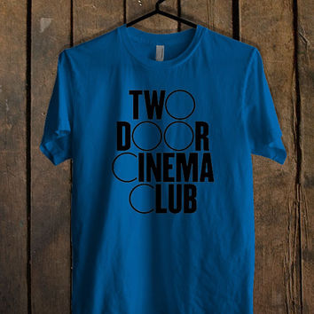 Two Door Cinema Club Blue For Mens T Shirt and Womens T Shirt *76*
