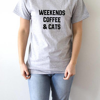 Weekends coffee and cats   T-shirt With coffee cats saying womens gifts to her slogan tees  for teen yoga ladies cute women gift tops cat