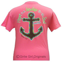 Girlie Girl Originals Hope Anchors The Soul Anchor Bright T Shirt