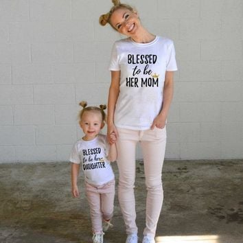 Blessed to Be Her Daughter and Mom Letter Printed Summer Family Matching Outfits Clothes Mother and Daughter T-shirt Cotton Set