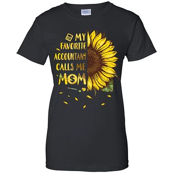 Sunflower My Favorite Accountant Calls Me Mom Mothers Day Gift