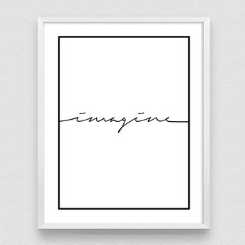 Imagine, Typography Poster, Calligraphy Print, Wall Art Poster, Handlettered Poster, Home Decor,  Minimal Wall Art