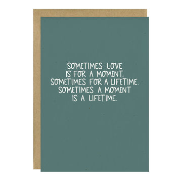 A Moment Is A Lifetime Sympathy Card