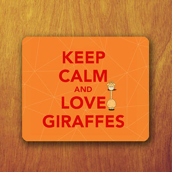Keep Calm And Love Giraffes Mouse PAD Love Animal Quote Random Mousepad Accessory For Desk Office Personalized Office Pad Mat Teacher Gift