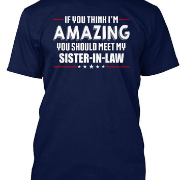 Amazing Sister In Law Gift T-shirt
