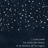 Starry Night Poster Dark Navy Blue I Have Loved the Stars