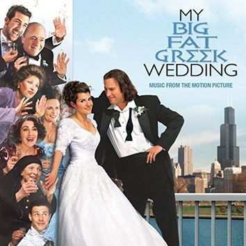 Original Motion Picture Soundtrack - My Big Fat Greek Wedding - Music From The Motion Picture