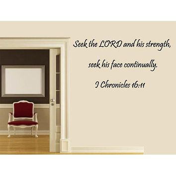 Bible Verse Wall Quote Decal, 1 Chronicles 16:11, Scripture Wall Decal