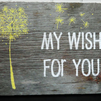 "Rustic Barnwood Wall Art Hand-Painted Wood Sign - ""My Wish For You"""