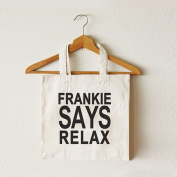 CCT-TTB-010 Stylish Tote Bag Frankie says relax bag slogan bag special font Cotton Natural Canvas