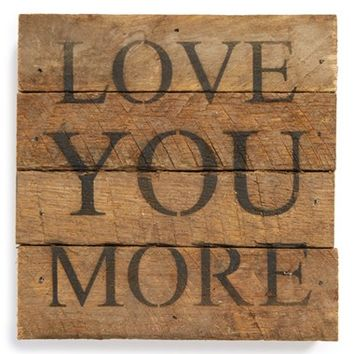 Second Nature by Hand 'Love You More' Wall Art