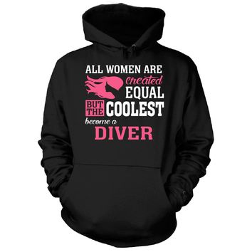 Coolest Women Become A Diver Funny Gift - Hoodie