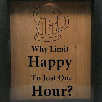 "Wooden Shadow Box Wine Cork/Bottle Cap Holder 9""x11"" - Why Limit Happy To Just One Hour"