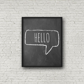 Hello (5x7, 8x10, 11x14 Prints Included!), Chalkboard Sign, Nursery Decor, Chalkboard Signs, Nursery Wall Art, Kitchen Signs, Printable Art