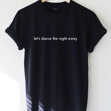Let's Dance The Night Away Tee - Black