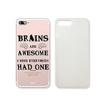 """""""Brains Are Awesome I Wish Everybody Had One"""" Text Quote Slim Transparent Plastic Phone Case Phone Cover for Iphone 7_ SUPERTRAMPshop (iphone 7)"""