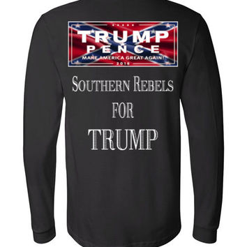"""""""Southern Rebels For..."""" Canvas Long Sleeve T-Shirt  -FREE SHIPPING!"""