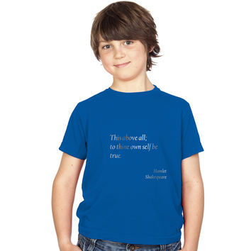 Boys Shakespeare Quote To Thine Own Self Be True T-Shirt