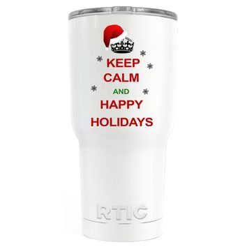 RTIC Keep Calm and Happy Holidays on White 30 oz Tumbler Cup