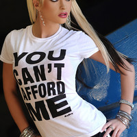 CAN'T AFFORD ME